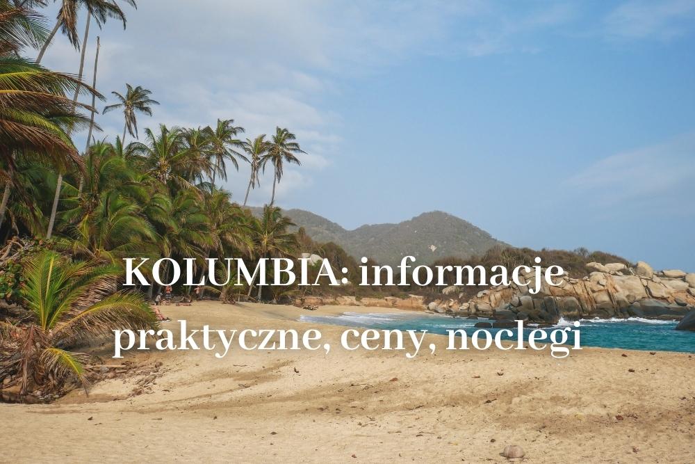 Kolumbia Informacje praktyczne
