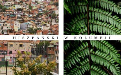 Dlaczego Medellin tonajlepsze miasto donauki hiszpańskiego?